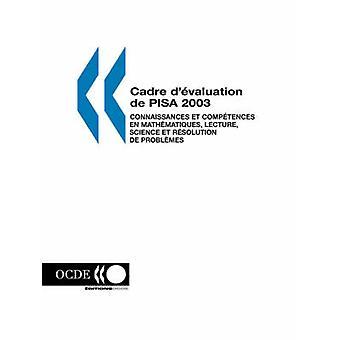PISA kadre devaluering de PISA 2003 connaissances et kompetanse no mathematiques foredrag vitenskap et oppløsning de problemes av utgaver OCDE
