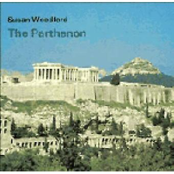 The Parthenon by Susan Woodford - 9780521226295 Book