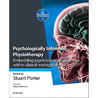 Psychologically-Informed Physiotherapy - Embedding Psychosocial Perspe