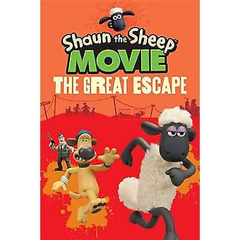 Shaun the Sheep Movie - The Great Escape by Candlewick Press - Candlew