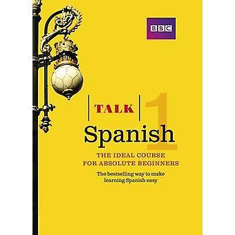 Talk Spanish Book (3rd Revised edition) by Almudena Sanchez - Aurora