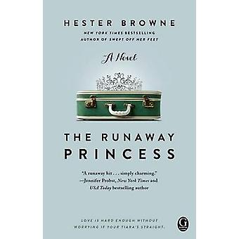 The Runaway Princess by Hester Browne - 9781439168851 Book