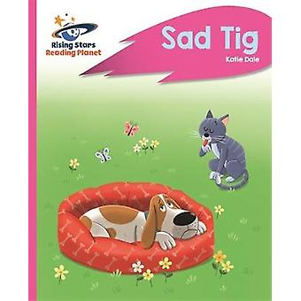 Reading Planet - Sad Tig - Pink A - Rocket Phonics by Reading Planet -