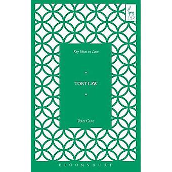 Key Ideas in Tort Law by Peter Cane - 9781509909421 Book