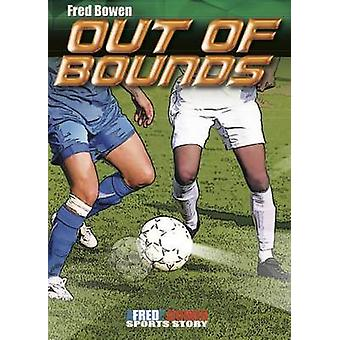 Out of Bounds by Fred Bowen - 9781561458943 Book