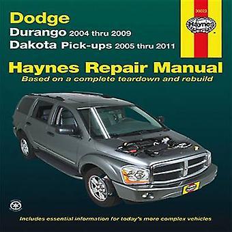 Dodge Durango & Dakota Automotive Repair Manual - 2004-11 by John A We