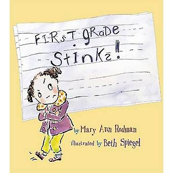 First Grade Stinks! by Mary Ann Rodman - 9781561453771 Book