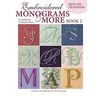 Embroidered Monograms & More Book 2 (Leisure Arts #4366) by Banar - 9
