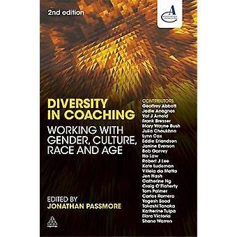 Diversité dans le coaching Travailler avec la culture de genre Race and Age par Passmore et Jonathan