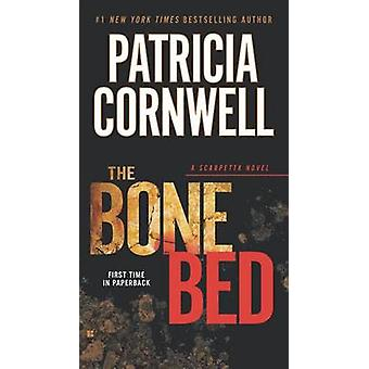 The Bone Bed by Patricia Cornwell - 9780425261361 Book