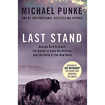 Last Stand by Michael Punke