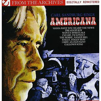 Carl Sandburg - Carl Sandburg canta Americana-importazione da archivi [CD] Stati Uniti d'America