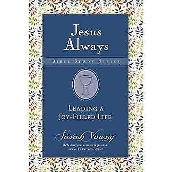 Leading a Joy-Filled Life by Sarah Young - 9780310091363 Book
