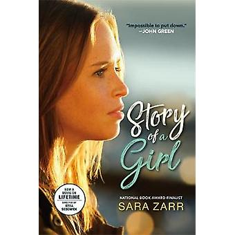 Story Of A Girl by Sara Zarr - 9780316563543 Book