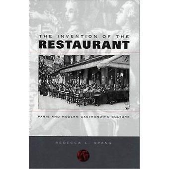 Uppfinningen av restaurangen - Paris och Modern gastronomisk kultur