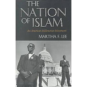 Nationen av Islam - en kiliastisk Amerikanrörelse (ny upplaga) b