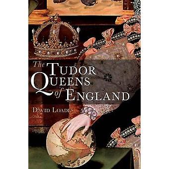 Tudor Queens av England av David Loades - 9780826434388 bok