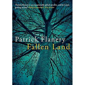 Fallen Land (Main) by Patrick Flanery - 9780857898777 Book