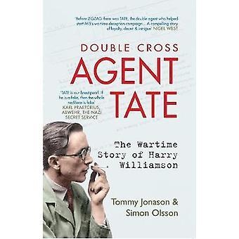 Agent TATE - krigstid historien om Harry Williamson av Tommy Jonason-