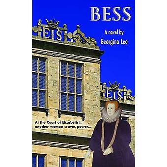 BESS - en roman av Georgina Lee - 9781781488829 bok