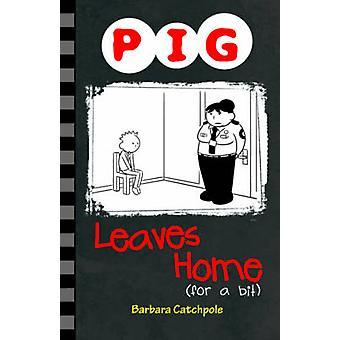 Schwein-Blätter-Home (für etwas) von Barbara Catchpole - 9781781276136 Buch
