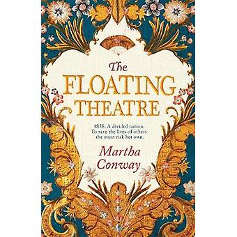The Floating Theatre - Be swept away by this captivating tale of coura