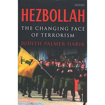 Hezbollah - The Changing Face of Terrorism by Judith Palmer Harik - 97
