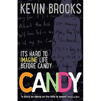 Candy (2nd Revised edition) by Kevin Brooks - 9781910002025 Book