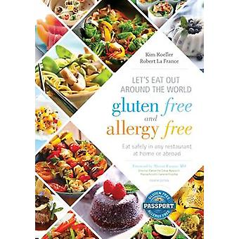 Let's Eat Out Around the World Gluten Free and Allergy Free - Eat Safe