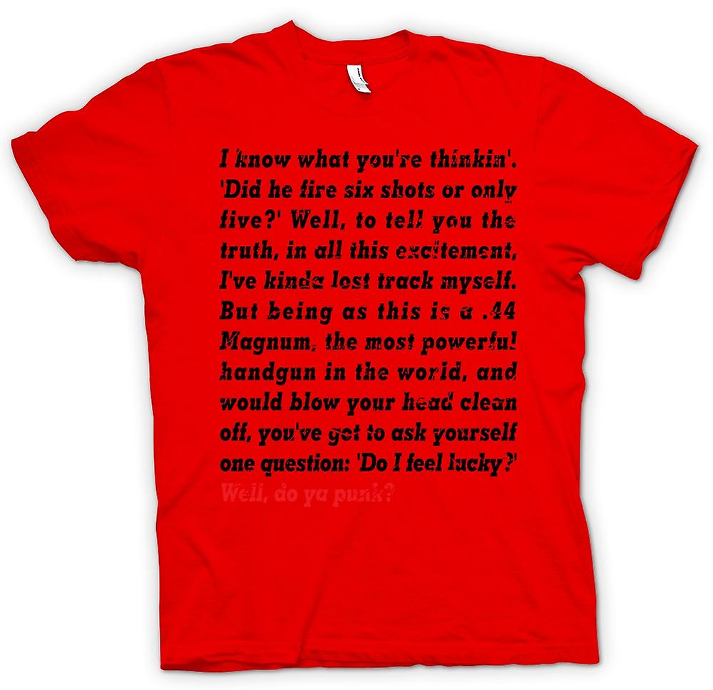 Mens T-shirt - I Know What You're Thinkin - Did He Fire - Funny Quote