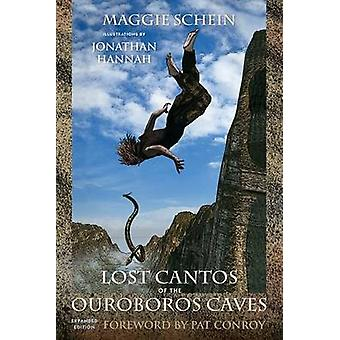 Lost Cantos of the Ouroboros Caves by Maggie Schein - Jonathan Hannah