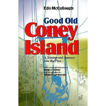 Good Old Coney Island - A Sentimental Journey into the Past  - The Most