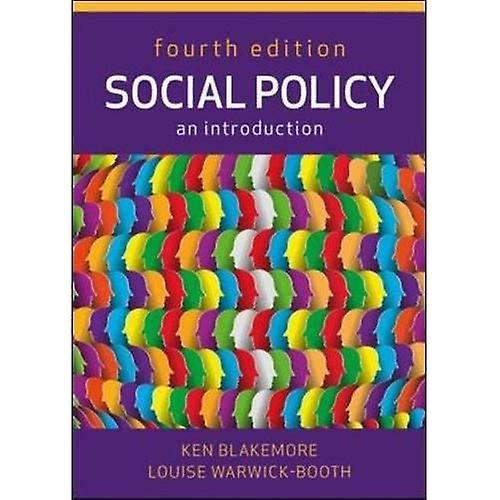 Social Policy  An Introduction, Fourth Edition