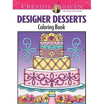 Kreative Oase Designer Desserts Malbuch (kreative Oase Malbücher)