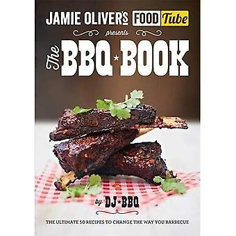 Tube d'alimentation de Jamie: le livre BBQ (Jamie Olivers Food Tube)