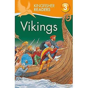 Kingfisher Readers: Vikings (Level 3: Reading Alone with Some Help) (Kingfisher Readers Level 3)