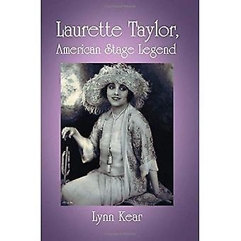 Laurette Taylor, amerikanischer Stadium Legende