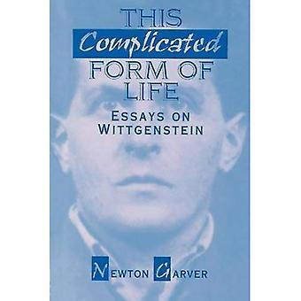 This Complicated Form of Life: Essays on Wittgenstein (Contemporary Issues in the Middle East)