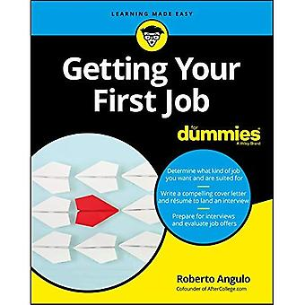 Getting Your First Job For� Dummies