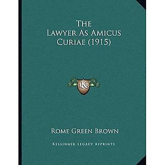 De advocaat als Amicus Curiae (1915)