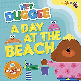 Hey Duggee: A Day at the Beach - Hey Duggee