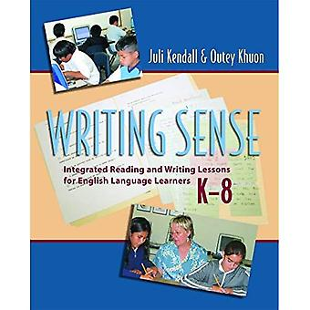 Writing Sense: Integrated Reading and Writing Lessons for English Language Learners