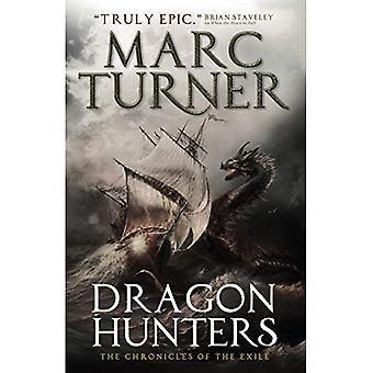 Dragon Hunters (The Chronicles of the Exile #2)