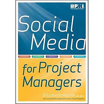 Social Media for Project Managers