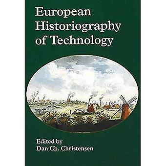 European Historiography of Technology Technology's Role Int He Modernization Process