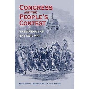Congreso y concurso de la gente: la conducta de la Guerra Civil (perspectivas sobre la historia del Congreso, 1801-1877)