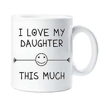 Ich liebe meine Tochter dieses viel Becher