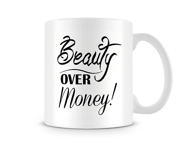 Beauty Over Money Mug