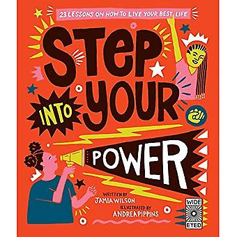 Step Into Your Power: 23 lessons on how to live your best life