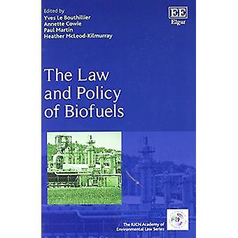 De wet en beleid van biobrandstoffen door Yves Le Bouthillier - 9781788116787